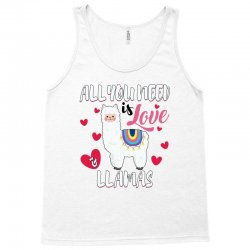 all you need is love and llamas for light Tank Top | Artistshot