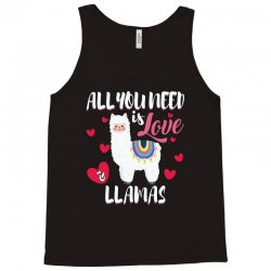all you need is love and llamas for dark Tank Top | Artistshot