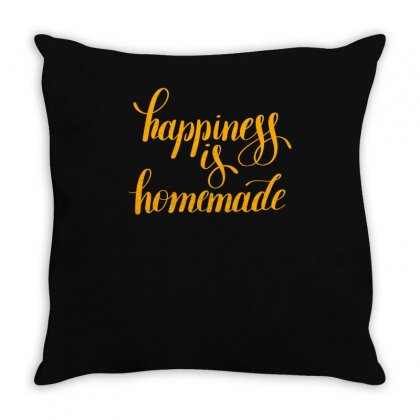 Hapiness Is Homemade Throw Pillow Designed By S4bilal