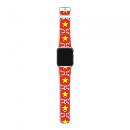 I Am Not Chinese I Am Vietnamese Apple Watch Band Designed By Honeysuckle