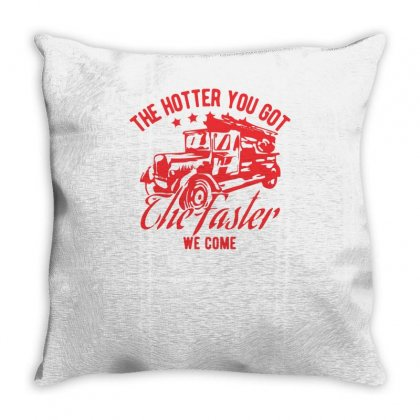 The Hotter You Got Throw Pillow Designed By S4bilal