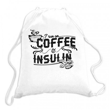I Run On Coffee And Insulin 2 Drawstring Bags Designed By Hoainv
