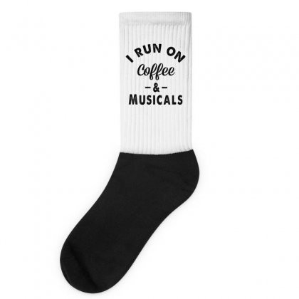I Run On Coffee And Musicals Socks Designed By Hoainv