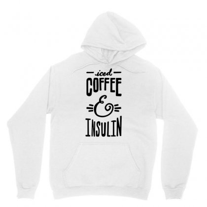 Iced Coffee Insullin Sugars Unisex Hoodie Designed By Hoainv