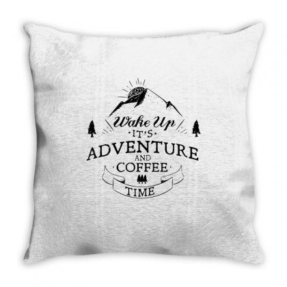 Wake Up It's Adventure And Coffee Time 3 Throw Pillow Designed By Hoainv