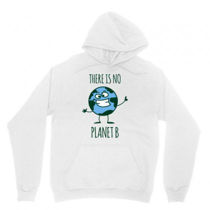 There Is No Earth B Unisex Hoodie Designed By S4bilal
