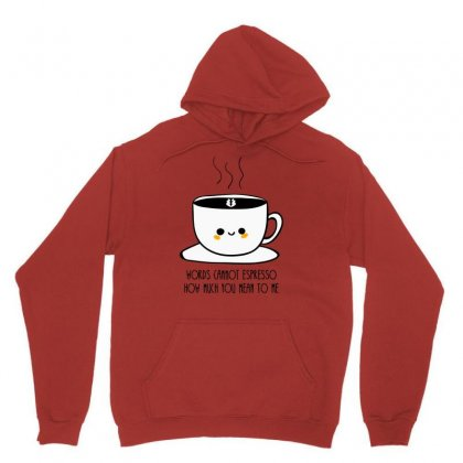 Words Connot Espresso Unisex Hoodie Designed By S4bilal