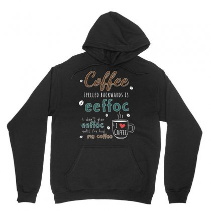 Coffee Funny Spelling Unisex Hoodie Designed By Hoainv