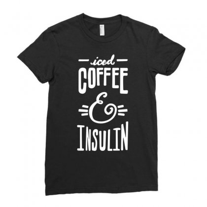 Diabetes Iced Coffee And Insulin Ladies Fitted T-shirt Designed By Hoainv