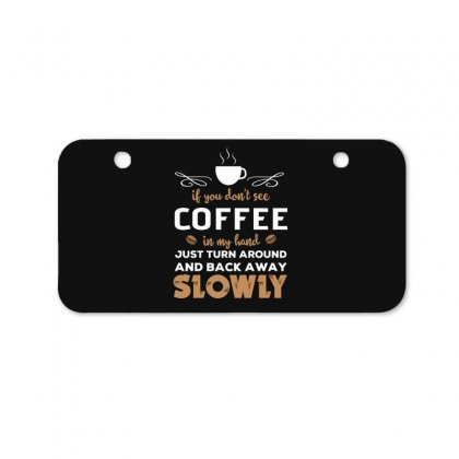 Funny Coffee Quotes Bicycle License Plate Designed By Hoainv