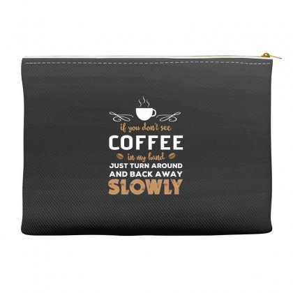 Funny Coffee Quotes Accessory Pouches Designed By Hoainv