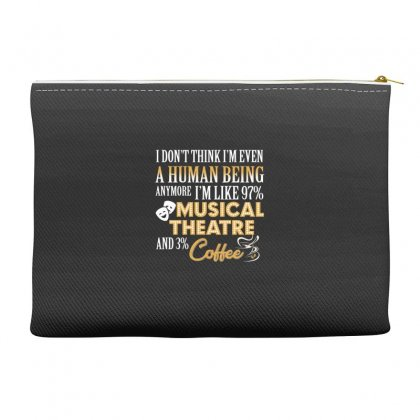 I Like Musical Theatre And Coffee Accessory Pouches Designed By Hoainv
