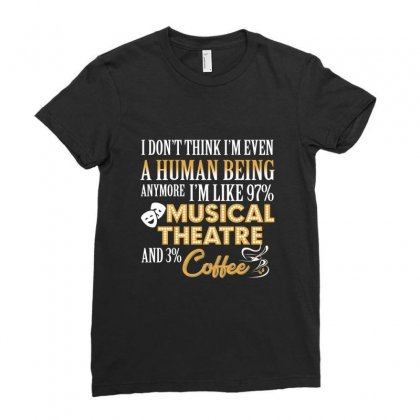 I Like Musical Theatre And Coffee Ladies Fitted T-shirt Designed By Hoainv