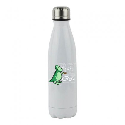 I Will Drink Coffee Here Or There I Will Drink Coffee Everywhere Stainless Steel Water Bottle Designed By Hoainv