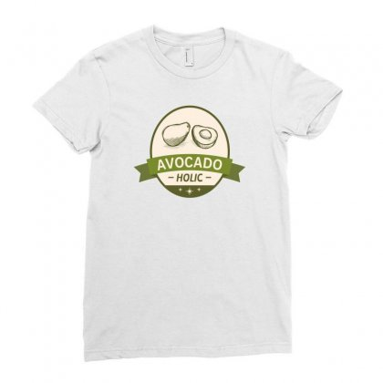 Healthy Avocado Holic Avocado Lovers Guacamole Ladies Fitted T-shirt Designed By Hellshop