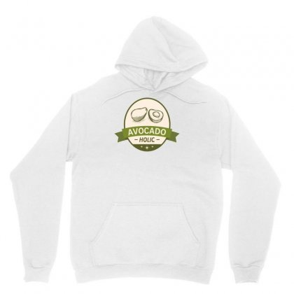 Healthy Avocado Holic Avocado Lovers Guacamole Unisex Hoodie Designed By Hellshop