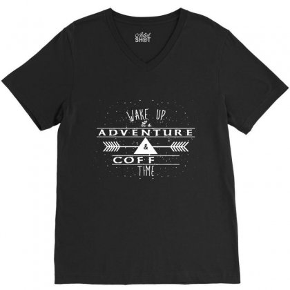 Wake Up It's Adventure And Coffee Time V-neck Tee Designed By Hoainv