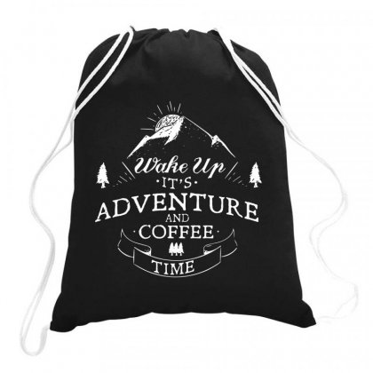 Wake Up It's Adventure And Coffee Time 4 Drawstring Bags Designed By Hoainv