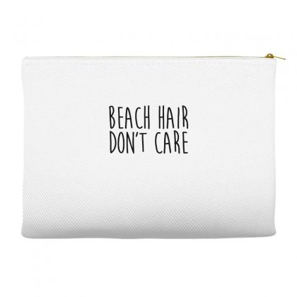 Beach Hair Don't Care Accessory Pouches Designed By Hoainv