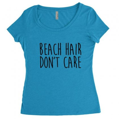 Beach Hair Don't Care Women's Triblend Scoop T-shirt Designed By Hoainv