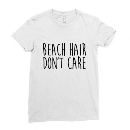 Beach Hair Don't Care Ladies Fitted T-shirt Designed By Hoainv
