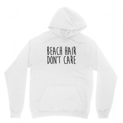 Beach Hair Don't Care Unisex Hoodie Designed By Hoainv