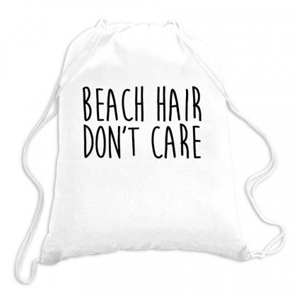Beach Hair Don't Care Drawstring Bags Designed By Hoainv