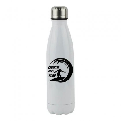 Charlie Dont Surf Stainless Steel Water Bottle Designed By Hoainv