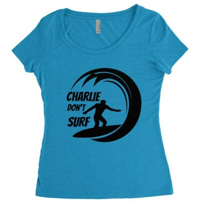 Charlie Dont Surf Women's Triblend Scoop T-shirt Designed By Hoainv