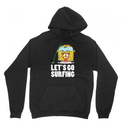 Let's Go Surfing Unisex Hoodie Designed By Hoainv