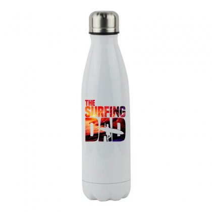 Mens Surfing Dad   Surfer Beach Fathers Day Stainless Steel Water Bottle Designed By Hoainv