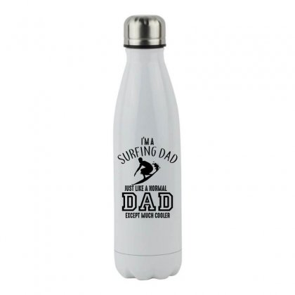 I'm A Surfing Dad Just Like A Normal Dad Except Much Cooler Stainless Steel Water Bottle Designed By Hoainv