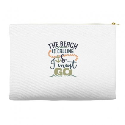 The Beach Is Calling And I Must Go Accessory Pouches Designed By Hoainv