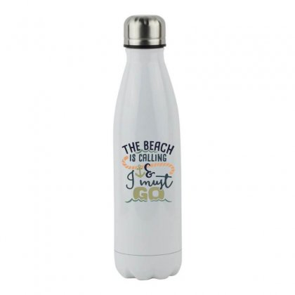 The Beach Is Calling And I Must Go Stainless Steel Water Bottle Designed By Hoainv