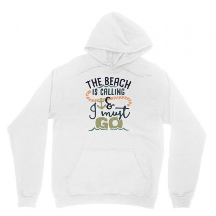 The Beach Is Calling And I Must Go Unisex Hoodie Designed By Hoainv