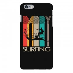 daddy surfing iPhone 6 Plus/6s Plus Case | Artistshot