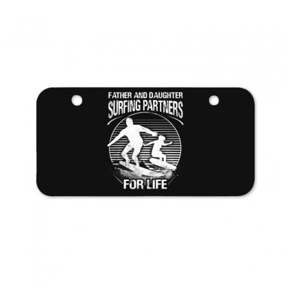 Father And Daughter Surfing Partners For Life Bicycle License Plate Designed By Hoainv