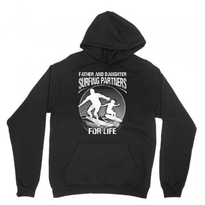 Father And Daughter Surfing Partners For Life Unisex Hoodie Designed By Hoainv
