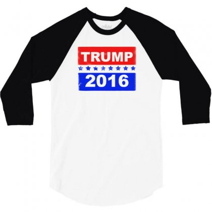 Trump For 2016 3/4 Sleeve Shirt Designed By F4j4r