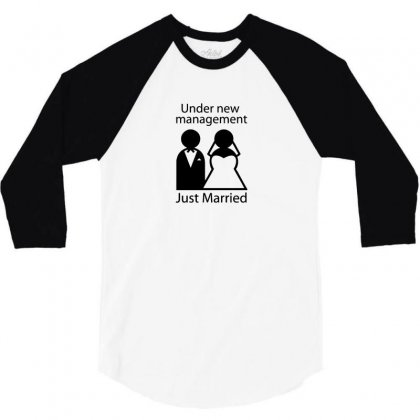 Under New Management   Just Married 3/4 Sleeve Shirt Designed By F4j4r