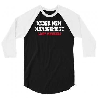 Under New Management, Just Married' 3/4 Sleeve Shirt Designed By F4j4r