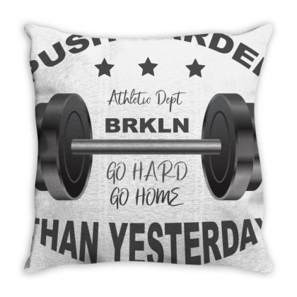 Push Harder Throw Pillow Designed By Bettercallsaul