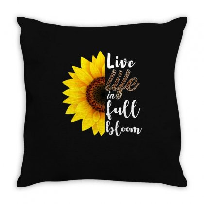 Live Life In Full Bloom Throw Pillow Designed By Badaudesign