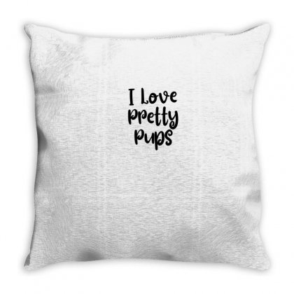 I Love Pretty Pups Throw Pillow Designed By Thebestisback