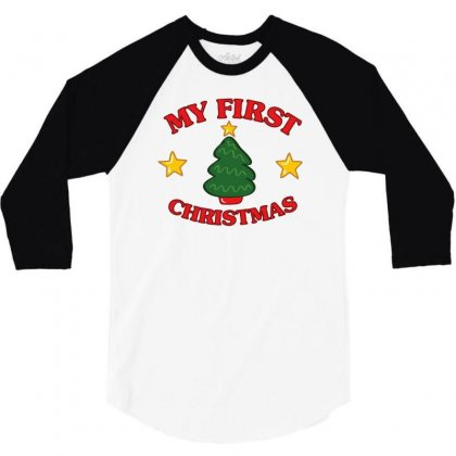 My First Christmas Funny Baby 3/4 Sleeve Shirt Designed By Milamaftah