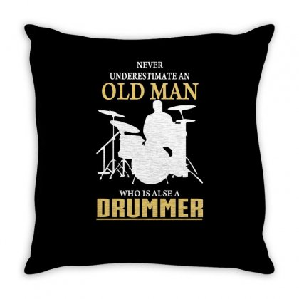 Never Underestimate An Old Man Drummer Throw Pillow Designed By Milamaftah