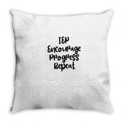 Iep Encourage Progress Repeat Throw Pillow Designed By Thebestisback