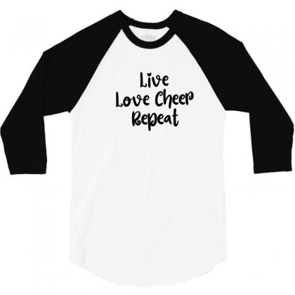 Live Love Cheer Repeat 3/4 Sleeve Shirt Designed By Thebestisback