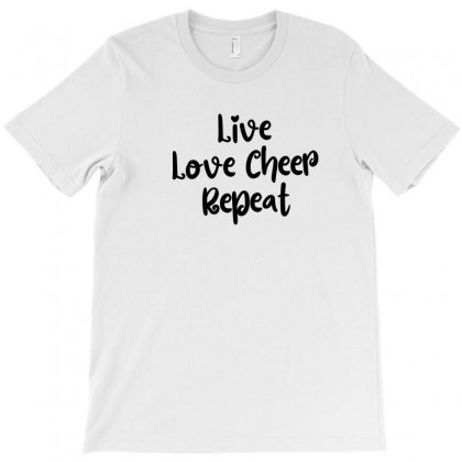 Live Love Cheer Repeat T-shirt Designed By Thebestisback