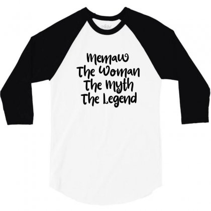 Memaw The Woman The Myth The Legend 3/4 Sleeve Shirt Designed By Thebestisback